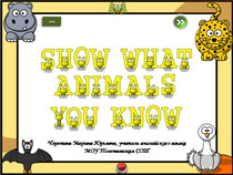 Show What Animals You Know